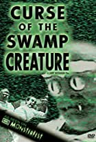 Curse of the Swamp Creature