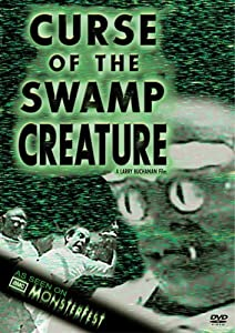 Curse of the Swamp Creature Larry Buchanan