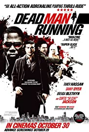 Dead Man Running (2009) Poster - Movie Forum, Cast, Reviews