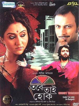 Tobe Tai Hok (2019) Bengali UNCUT 720p HDrip x264 AAC 900MB