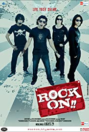 Rock On!! (2008) Poster - Movie Forum, Cast, Reviews