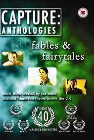 Capture Anthologies: Fables & Fairytales (2010)