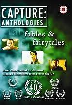 Capture Anthologies: Fables & Fairytales