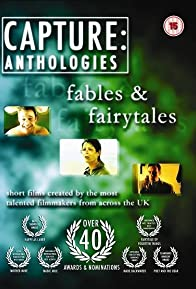 Primary photo for Capture Anthologies: Fables & Fairytales