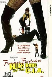 Femme Fontaine: Killer Babe for the C.I.A.(1994) Poster - Movie Forum, Cast, Reviews