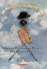 Primary photo for Angus Petfarkin Paints His Masterpiece