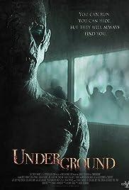 Underground (2011) 720p