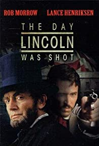 Primary photo for The Day Lincoln Was Shot