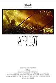 Apricot(2009) Poster - Movie Forum, Cast, Reviews