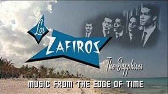 MP4 hollywood movie downloads Los Zafiros: Music from the Edge of Time by [360x640]
