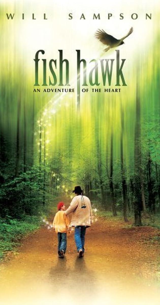 6b782427ca223 Fish Hawk (1979) - IMDb