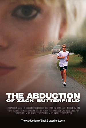 The Abduction of Zack Butterfield 2011 9