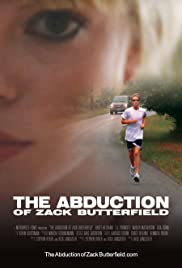 The Abduction of Zack Butterfield Poster