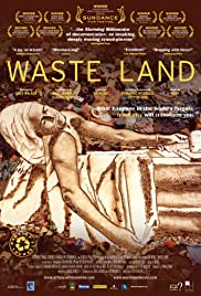 Waste Land(2010) Poster - Movie Forum, Cast, Reviews