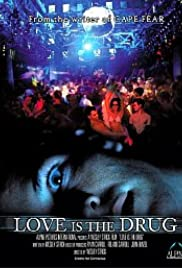 Love Is the Drug Poster