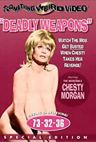 Chesty Morgan in Deadly Weapons (1974)
