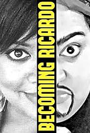 Becoming Ricardo Poster