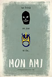 Mon Ami (2012) Poster - Movie Forum, Cast, Reviews