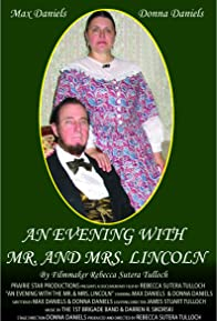 Primary photo for An Evening with Mr. and Mrs. Lincoln