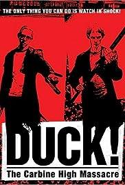 Duck! The Carbine High Massacre Poster