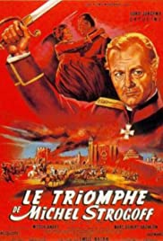 Le triomphe de Michel Strogoff Poster