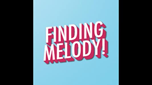 Movies that you can watch for free Finding Melody! by [hddvd]