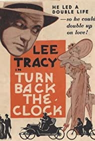 Lee Tracy in Turn Back the Clock (1933)