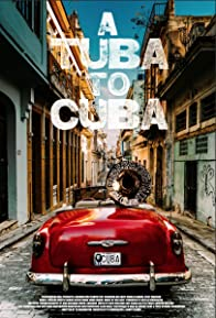 Primary photo for A Tuba to Cuba
