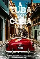 A Tuba to Cuba (2018) Poster