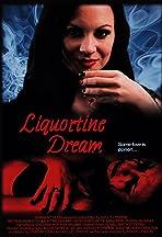 Liquortine Dream