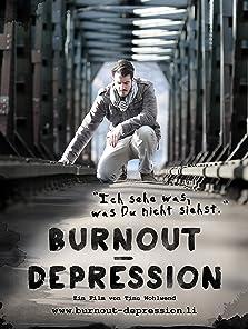 Ich sehe was, was Du nicht siehst: Burnout Depression (2013)