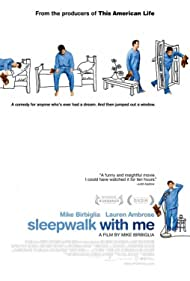 Mike Birbiglia in Sleepwalk with Me (2012)