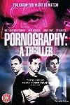 Pornography: A Thriller (2009)