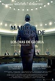 Mario Conde, los días de gloria Poster
