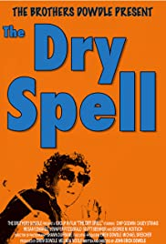 The Dry Spell Poster