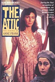 The Attic: The Hiding of Anne Frank (1988) Poster - Movie Forum, Cast, Reviews