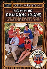 Surviving Gilligan's Island: The Incredibly True Story of the Longest Three Hour Tour in History Poster