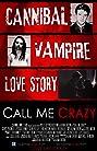 Call Me Crazy (2013) Poster