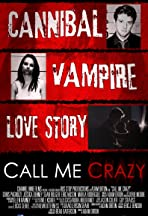 Call Me Crazy