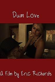Dum Love (2010)