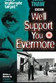 We'll Support You Evermore (1985)