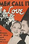 Men Call It Love (1931)