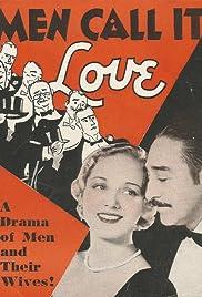 Men Call It Love Poster