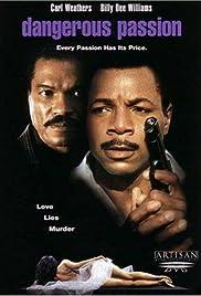 Dangerous Passion(1990) Poster - Movie Forum, Cast, Reviews
