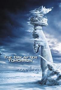 The Day After Tomorrow เดอะ เดย์ อ๊าฟเตอร์ ทูมอร์โรว์ วิกฤติวันสิ้นโลก