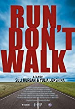 Run, don't walk