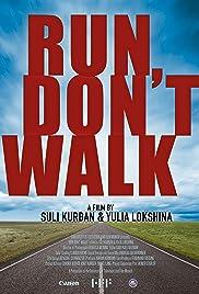 Run, don't walk Poster