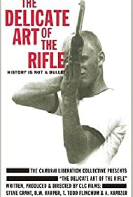The Delicate Art of the Rifle (1996)