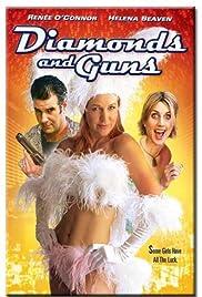 Diamonds and Guns(2008) Poster - Movie Forum, Cast, Reviews