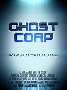 Nouveaux films en anglais à télécharger gratuitement Ghost Corp [640x640] [hddvd], Alex Alessandro Garcia, Mike Dinsmore, Will James Johnson